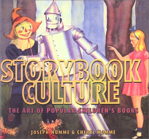Storybook Culture: The Art of Popular Children's Books