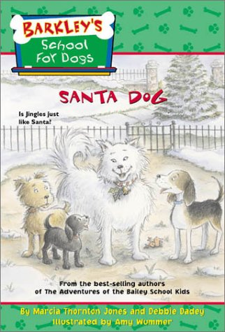 Santa Dog (Barkley's School for Dogs Book #9)
