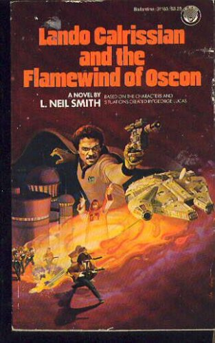 Lando Calrissian and the Flamewind of Oseon by L. Neil Smith