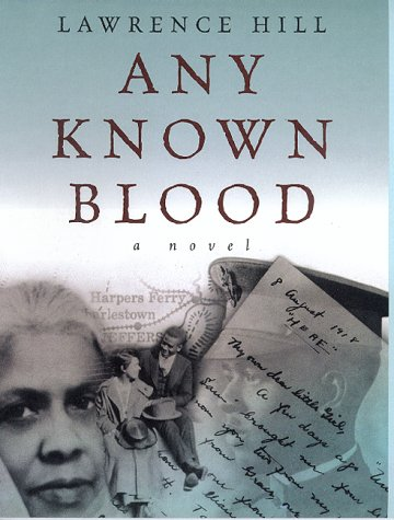 Any Known Blood by Lawrence Hill