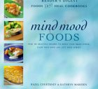 Mind Mood Foods (Foods That Heal Cookbooks)