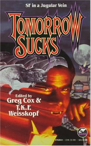 Tomorrow Sucks by Greg Cox