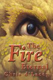 The Fire Eternal (The Last Dragon Chronicles, #4)