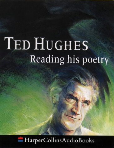 Ted Hughes Reading His Poetry by Ted Hughes