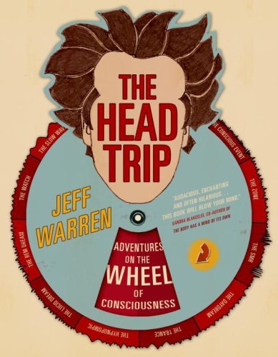 The Head Trip by Jeff Warren