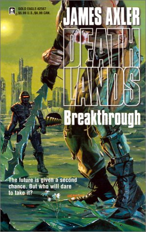 Breakthrough (Deathlands #57)