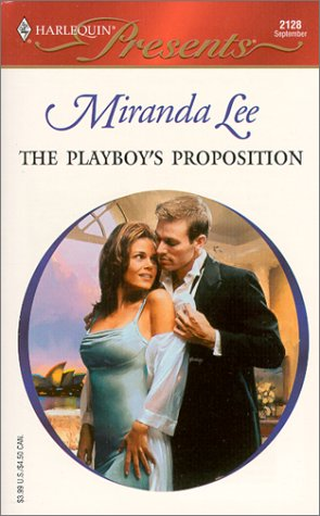 The Playboy's Proposition by Miranda Lee