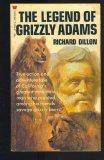 The Legend of Grizzly Adams, California's Greatest Mountain Man