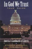 In God We Trust Tour Guide Featuring America\'s Landmarks of Liberty