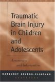 Traumatic Brain Injury in Children and Adolescents: Assessment and Intervention