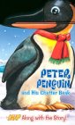 Peter Penguin and His Chatter Beak (Snappy Fun Books)