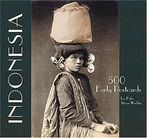 Indonesia 500 Early Postcards by Leo Haks