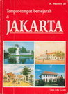Historical Sites of Jakarta