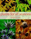 Plants for All Seasons: Beautiful and Versatile Plants That Change Through the Year