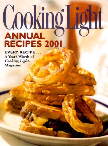 Cooking Light Annual Recipes 2001 by Cooking Light Magazine