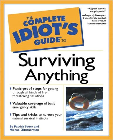 Complete Idiot's Guide to Surviving Anything