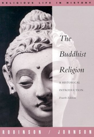 Buddhist Religion: A Historical Introduction