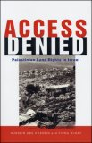 Access Denied: Palestinian Access to Land in Israel
