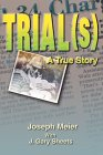 Trial (S)