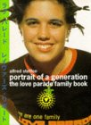 Portrait of a Generation: The Love Parade Family Book