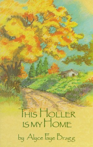 This Holler Is My Home