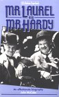 Mr Laurel & Mr Hardy: An Affectionate Biography