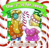 The 'j' Is for Jesus: The Candy Cane Story