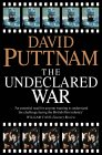 Undeclared War: Struggle For Control Of The World's Film Industry