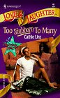Too Stubborn To Marry (Too Marriage Makers #2)