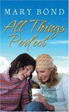 All Things Perfect