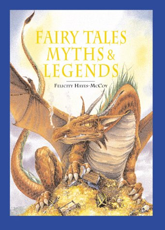 The Element Encyclopedia of Fairytales, Myths, and Legends by Hayes F. McCoy