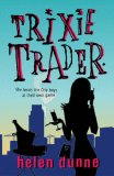 Trixie Trader by Helen Dunne