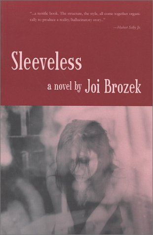 Sleeveless by Joi Brozek