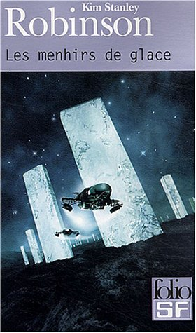 Menhirs de Glace by Kim Stanley Robinson