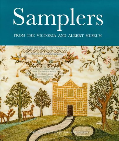 Samplers: From the Victoria & Albert Museum