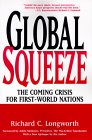 Global Squeeze: The Coming Crisis for First-World Nations