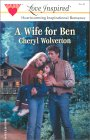 A Wife For Ben (Everyday Heroes Book 1)