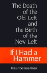 If I Had a Hammer: The Death of the Old Left and the Birth of the New Left