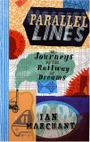 Parallel Lines: Or, Journeys on the Railway of Dreams