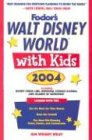 Walt Disney World with Kids, 2004: Including Disney Cruise Line, Universal Orlando, and Islands of Adventure (Travel with Kids)