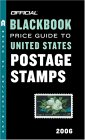The Official Blackbook Price Guide to U.S. Postage Stamps 2006, Edition #28