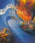 Mass Media/Mass Culture: And Introduction