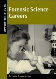 Opportunities in Forensic Science Careers