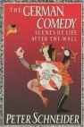 The German Comedy: Scenes of Life After the Wall