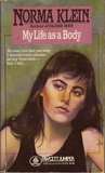 My Life as a Body by Norma Klein