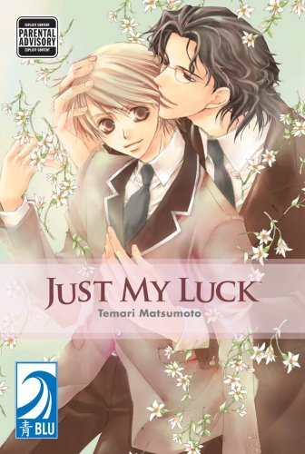 Just My Luck by Temari Matsumoto