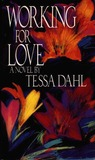 Working for Love by Tessa Dahl