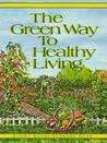 Green Way to Healthy Living