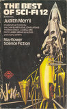 The Best of Sci-Fi 12 by Judith Merril