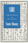 Shi: A Radical Reading of Chinese Poetry